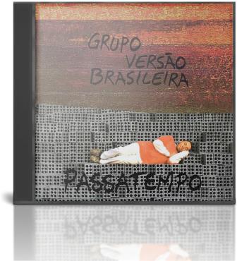 Photo of Grupo Versão Brasileira – Passatempo