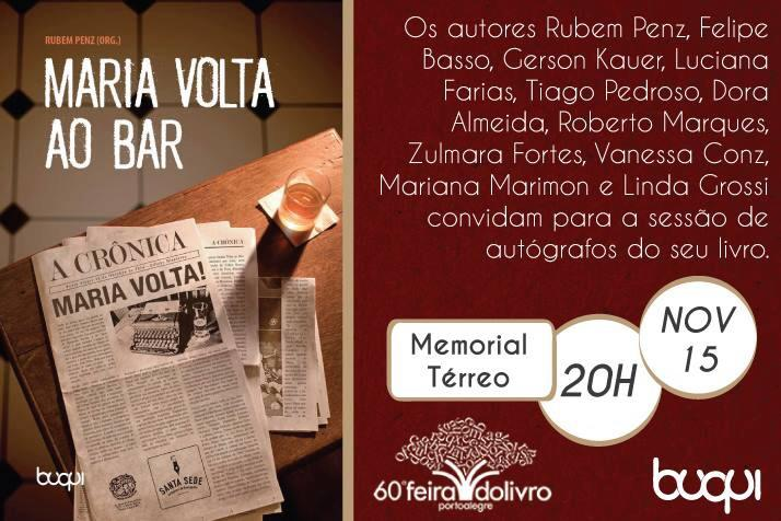 """Foto de Autógrafos de """"Maria volta ao bar"""" na 60 ª Feira do Livro de Porto Alegre"""